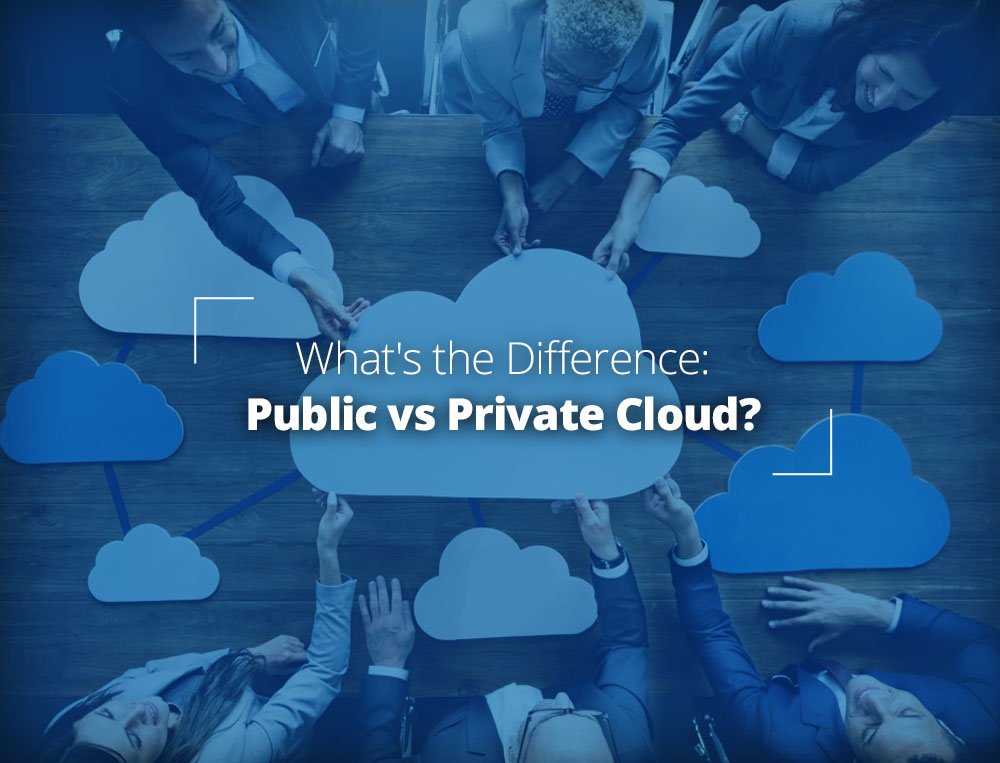 What is the difference: Public vs Private Cloud