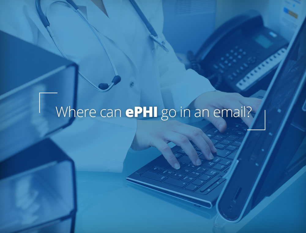 Where can I put ePHI in an email?