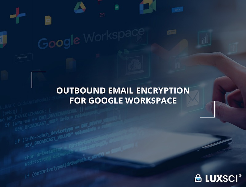outbound email encryption for google