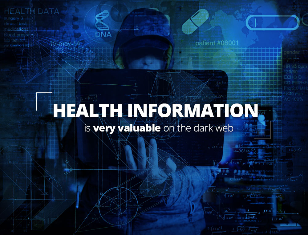 Health information is very valuable on the dark web