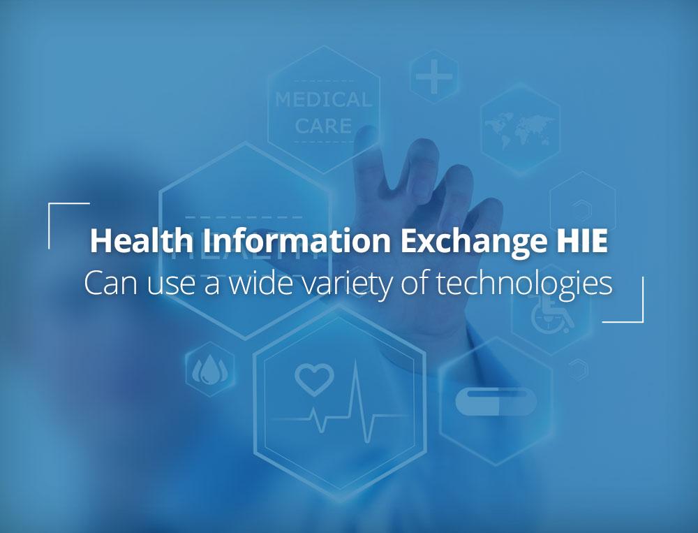 Health Information Exchange: HIE