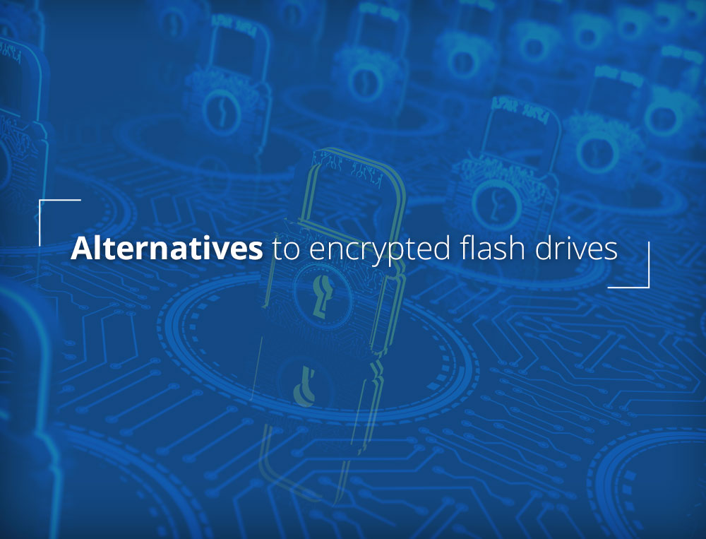 Alternatives to encrypted flash drives