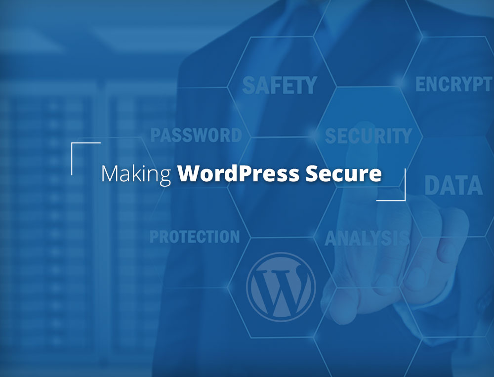 Making WordPress Secure