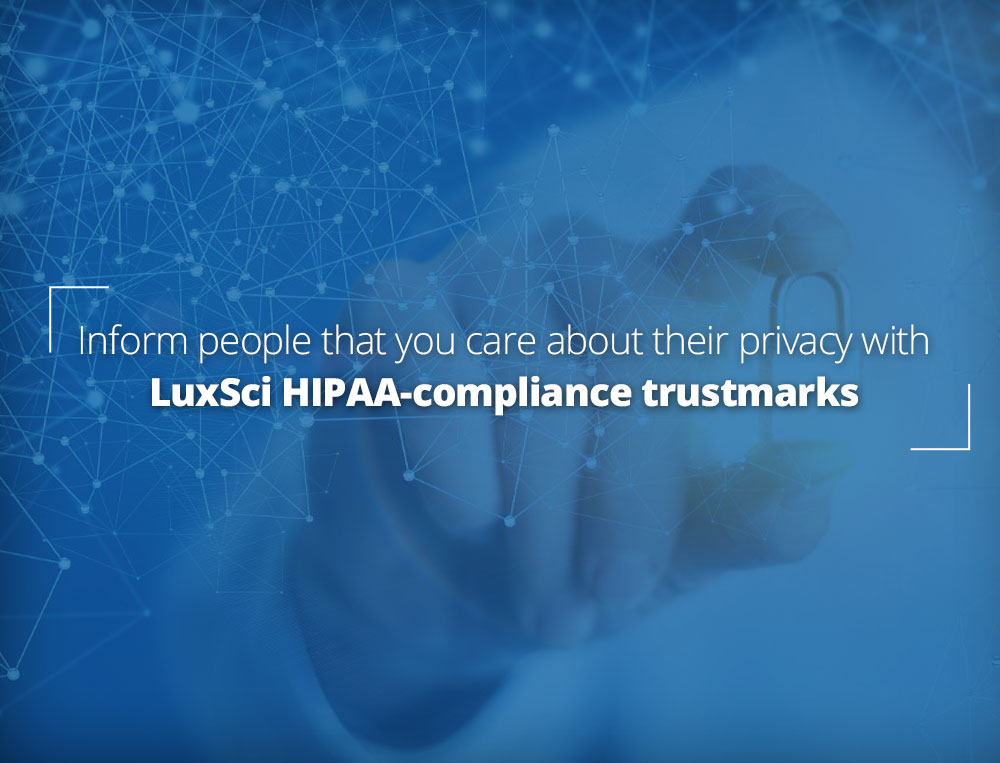 Use a Trust Seal for HIPAA Compliance