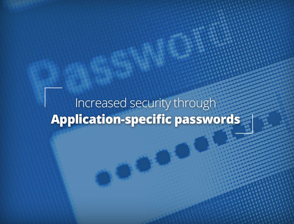 Increase your security through application-specific passwords