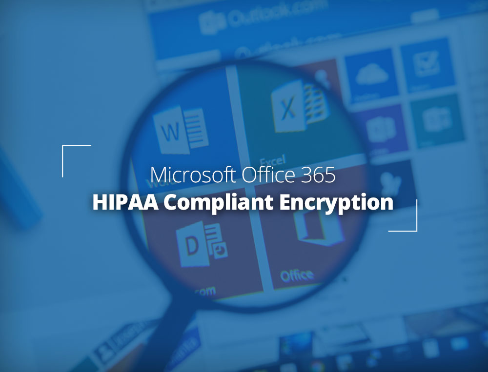 Office365 HIPAA-compliant email