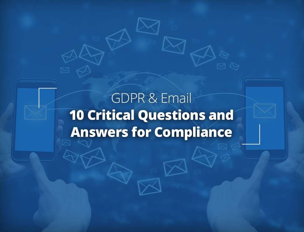 GDPR and Email: 10 Critical Questions