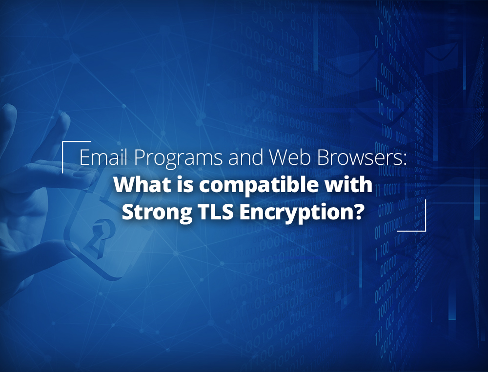 TLS Encryption Compatibility