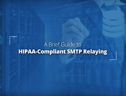 HIPAA Compliant SMTP Relaying Guide