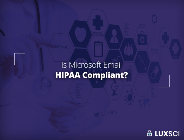 is Microsoft email HIPAA compliant