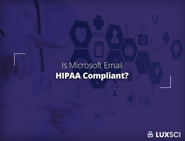 is Microsoft email HIPAA compliant