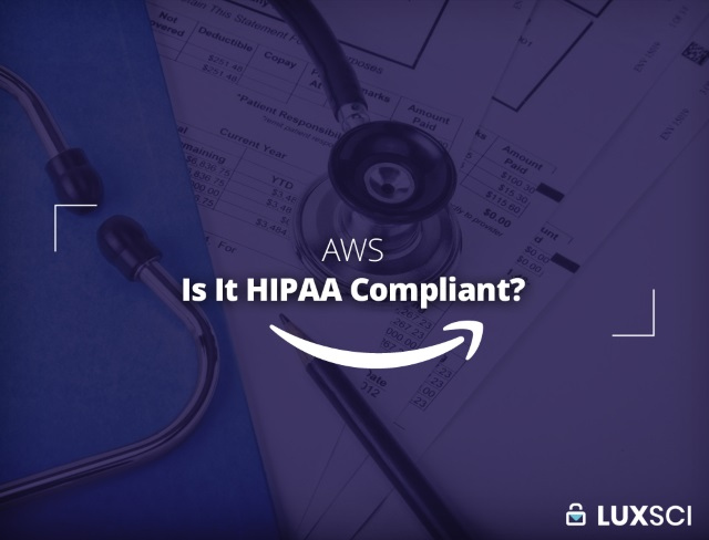 AWS is it HIPAA compliant