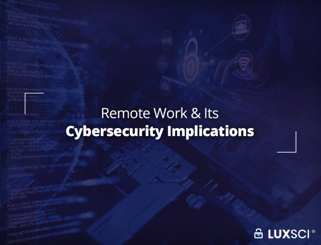 remote work and cybersecurity implications