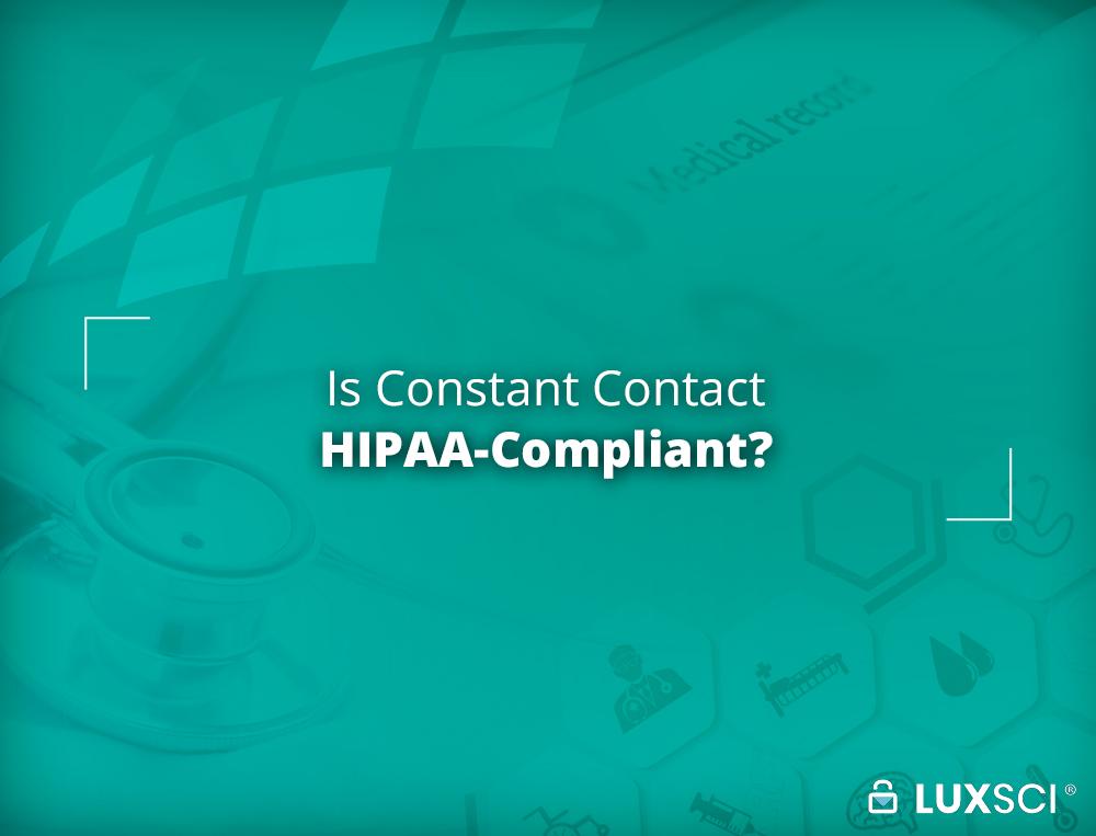 Constant Contact HIPAA compliant