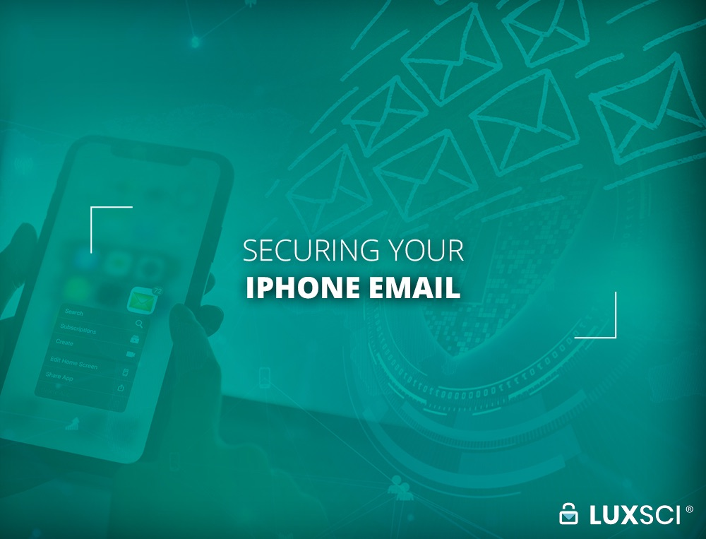 Securing your iPhone Email