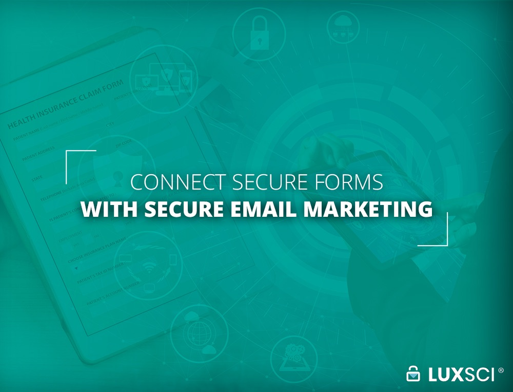 Secure Form to Secure Email Marketing Integration