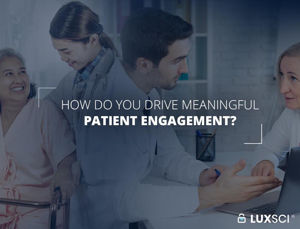Meaningful Patient Engagement