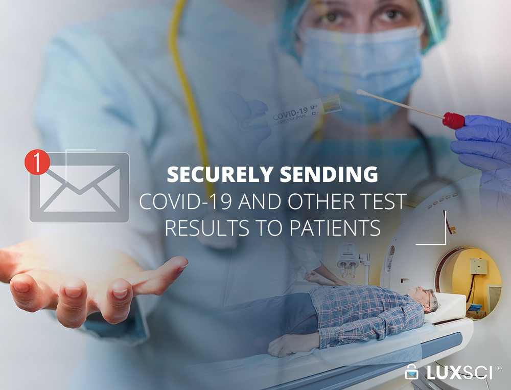 Securely Sending Test Results to Patients