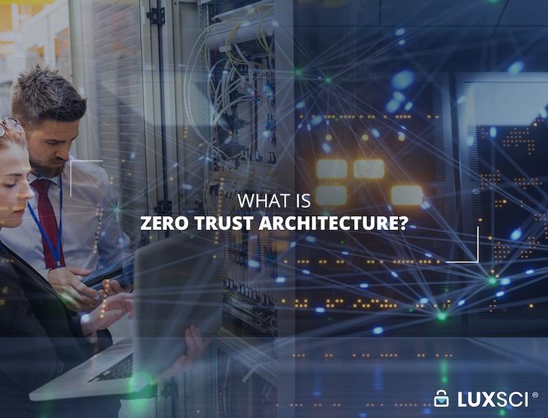 what is zero trust architecture