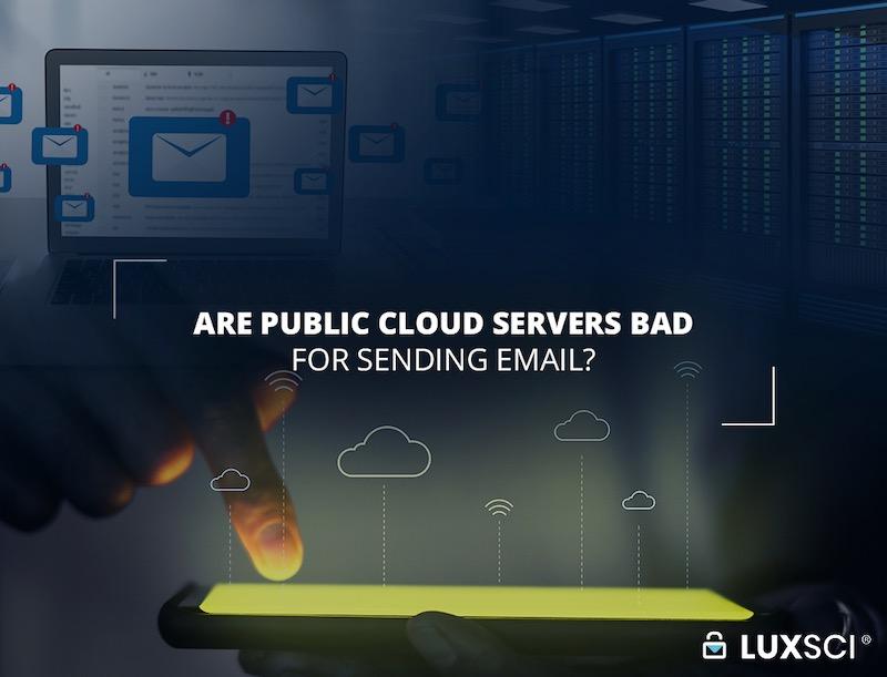 cloud servers bad sending email
